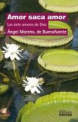 """""""Amor saca amor"""", nuevo libro de Ángel Moreno, párroco y capellán de Buenafuente del Sistal"""