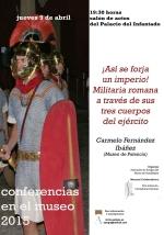 """El Museo de Guadalajara organiza la conferencia """"¡Así se forja un Imperio! Militaria romana a través de sus tres cuerpos del ejército"""""""