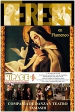 """""""Teresa, en flamenco"""", un espectáculo músico-teatral a beneficio de la Fundación Nipace"""