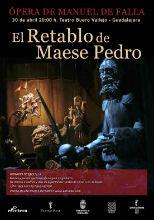 """El Teatro Buero Vallejo de Guadalajara acoge este jueves la afamada obra """"El Retablo de Maese Pedro"""""""