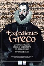 """El Archivo Histórico Provincial acoge la exposición """"Expedientes Greco, la Vida y Obra del Greco a través de los documentos conservados en el Archivo Histórico Provincial de Toledo"""""""
