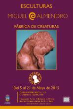 """El Teatro Auditorio Buero Vallejo acoge la exposición """"Fábrica de Creaturas"""", de Miguel Almendro"""