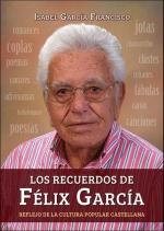 """Isabel García Francisco presenta el sábado 13 en Jadraque su libro """"Los recuerdos de Félix García"""""""
