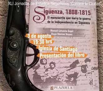 """Este lunes, presentación del libro """"Sigüenza, 1808-1815"""" en las Jornadas de Estudios Seguntinos"""