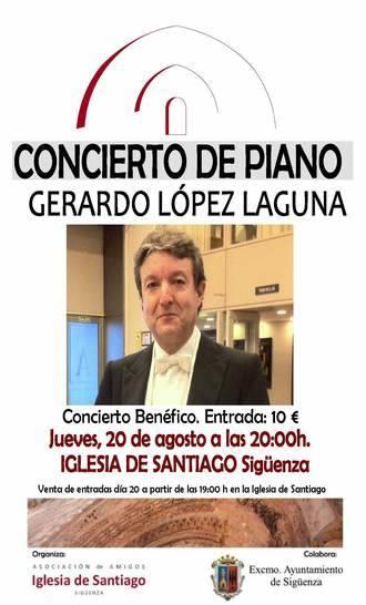Gerardo López Laguna actuará de nuevo, altruístamente, a beneficio de la Iglesia de Santiago de Sigüenza