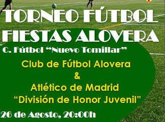 El CF Alovera se enfrentará al Atlético de Madrid Juvenil en el torneo de fiestas
