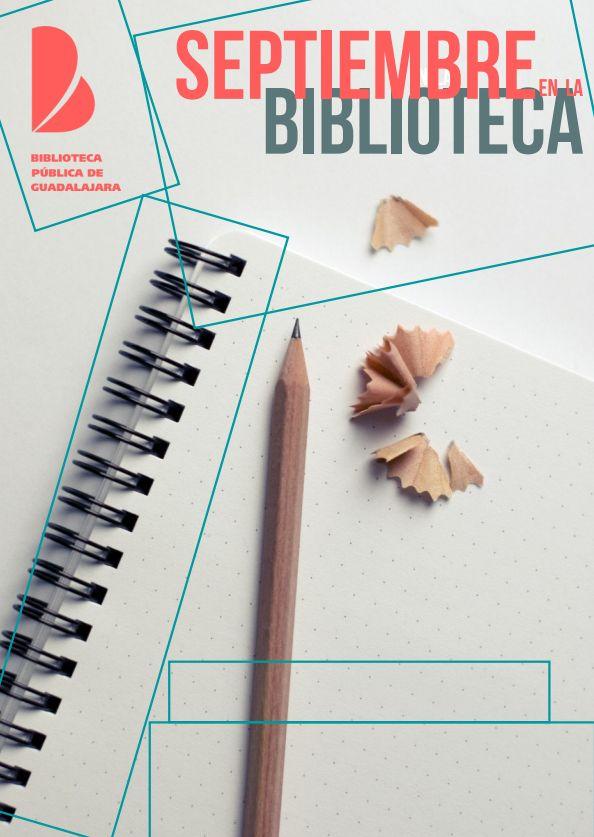 La Biblioteca de Guadalajara presenta sus actividades para septiembre