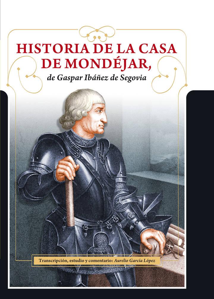 FADETA edita la 'Historia de la Casa de Mondéjar de Gaspar Ibáñez de Segovia'