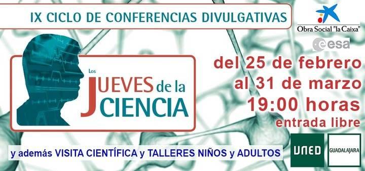 """Arranca el IX Ciclo de Conferencias """"Los jueves de la Ciencia"""" de UNED Guadalajara"""