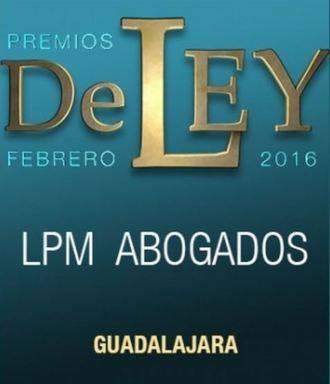 """LPM, ganador del galardón """"Premio de Ley 2016"""" por Guadalajara"""