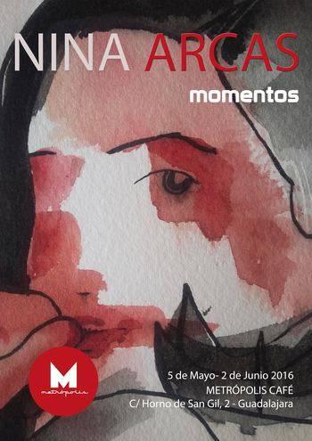 """""""Momentos"""", de Nina Arcas, desde este jueves en Metrópolis Café"""