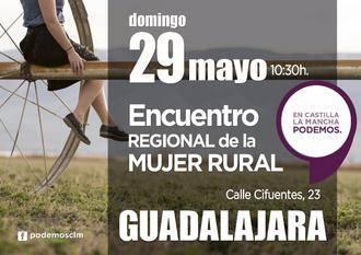 Podemos celebra en Guadalajara el Primer Encuentro Regional de la Mujer Rural en Castilla-La Mancha