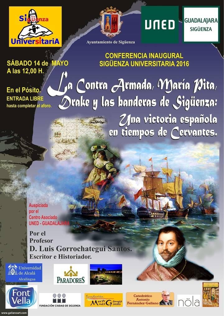 La derrota de la Contra Armada inglesa en Coruña, conferencia inaugural de Sigüenza Universitaria