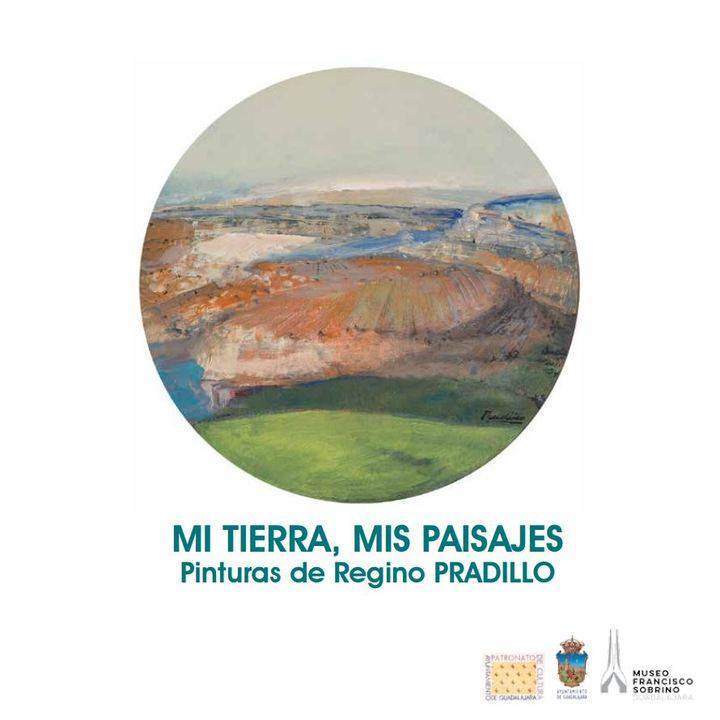 'Mi tierra, mis paisajes', óleos de Regino Pradillo en el Museo Francisco Sobrino