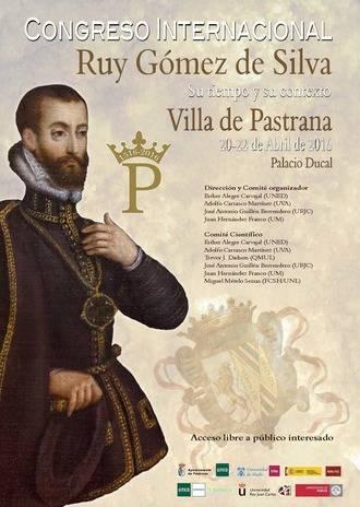 Pastrana acoge un congreso internacional sobre la figura histórica de Ruy Gómez de Silva