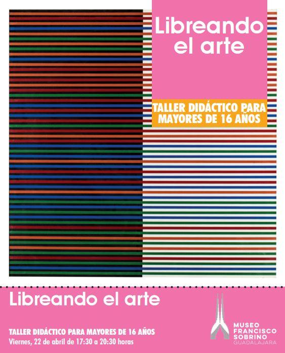 """Este viernes se abre el plazo de inscripción para participar en el taller didáctico """"Libreando el arte"""""""