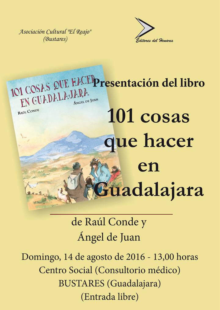 Bustares acoge la presentación del libro '101 cosas que hacer en Guadalajara'