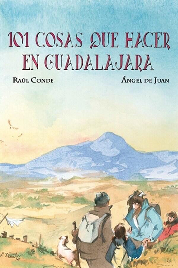"""""""101 Cosas que hacer en Guadalajara"""" se presenta en Jadraque el sábado 8 de octubre"""