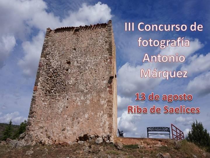 """La Asociación Cultural """"La Riba"""" celebra su III Concurso fotográfico """"Antonio Márquez"""""""