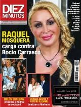 "DIEZ MINUTOS Raquel Mosquera:""Ni a Pedro ni a Rocío le gustaba Fidel"""