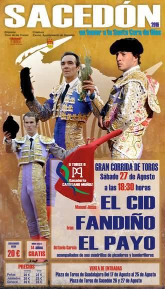 El Cid, Fandiño y El Payo, cartel para la corrida de Sacedón del 27 de agosto