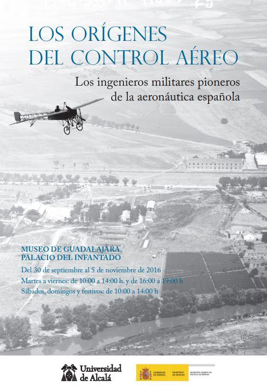 'Los orígenes del control aéreo. Los ingenieros militares pioneros de la aeronáutica española', exposición en el Museo de Guadalajara