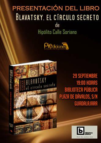 La Biblioteca de Dávalos acogerá la presentación de la novela 'Blavatsky, el círculo secreto'