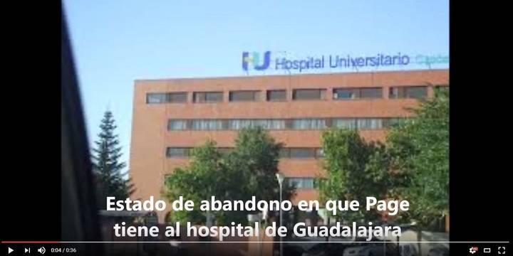 "Un vídeo vuelve a mostrar el ""abandono"" que sufre el Hospital de Guadalajara"